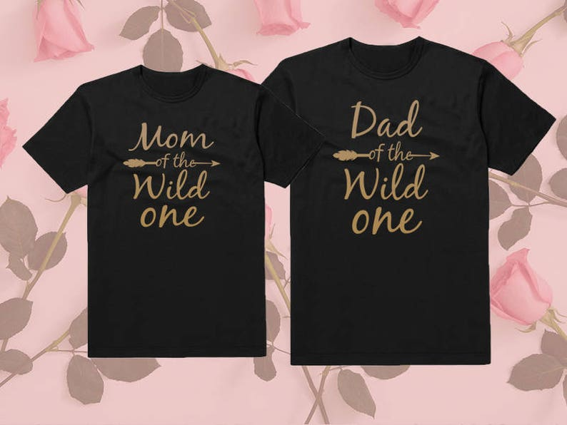 b065c4e8 Mom Dad of the wild one. Gold Edition Set of 2 Shirts. Papa | Etsy