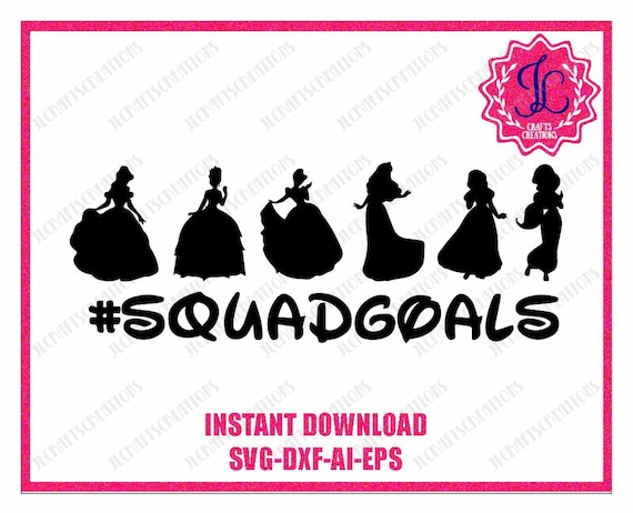 squad goals svg princess squadgoals svg squad goals etsy