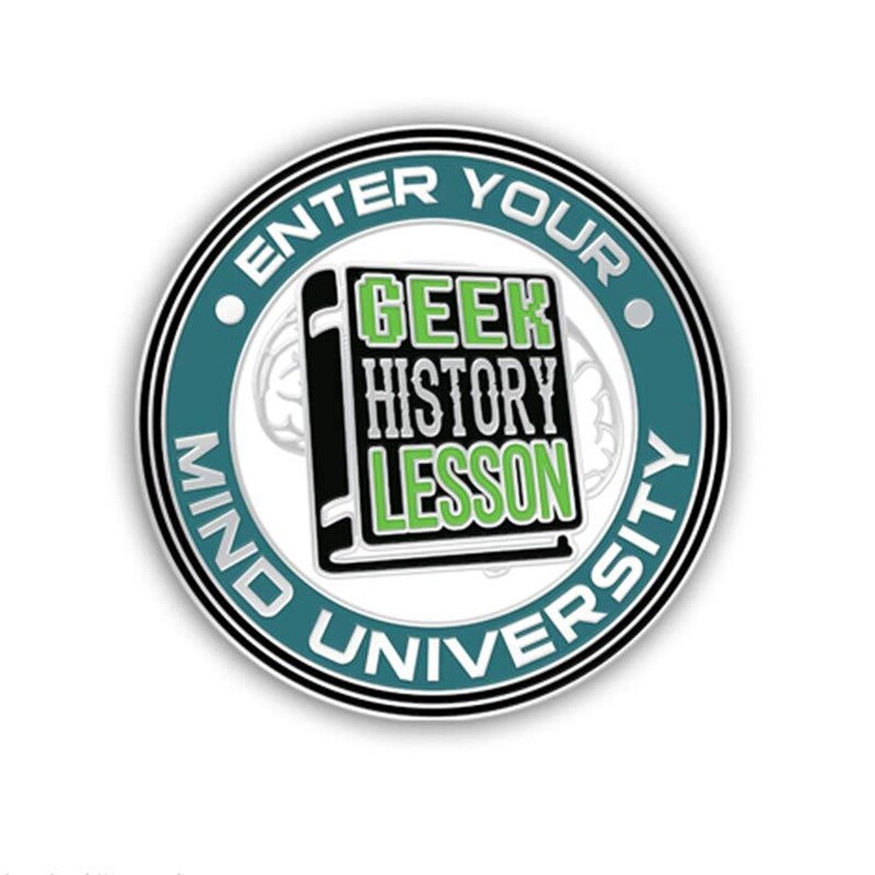Geek History Lesson Pin image 0
