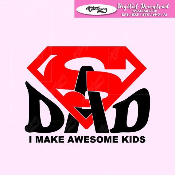 Super Dad Svg Superman Dad Svg Dxf Superhero Dad Svg Superhero Etsy