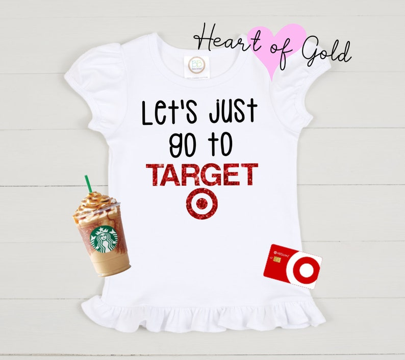 cbdec812bcc26 Let's just go to TARGET shirt // Target // Mommy's | Etsy