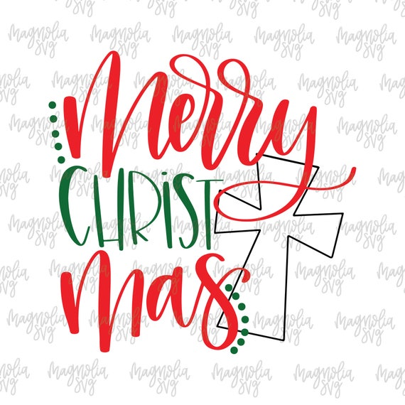 Merry Christ Mas svg Merry Christmas svg Christmas svg | Etsy