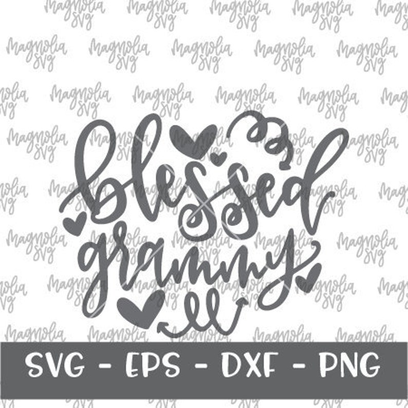Blessed Grammy Cut File for Use with Silhouette and Cricut Vinyl Cutters Blessed Grammy SVG