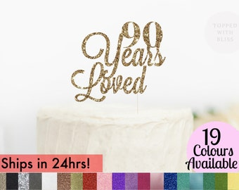 90 Years Loved Cake Topper 90th Birthday Anniversary Decorations Toppedwithbliss In Canada