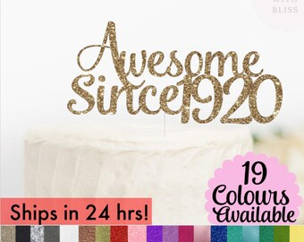 Awesome Since 1920 Cake Topper, 1920 Cake Topper, Birthday Cake Topper, Glitter Cake Topper