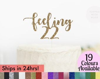 Feeling 22 Cake Topper 22nd Birthday Years Old Twenty Two Glitter Taylor Swift