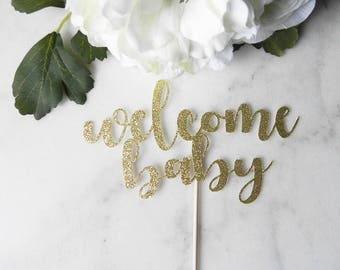 Welcome Baby cake toper, baby shower cake topper