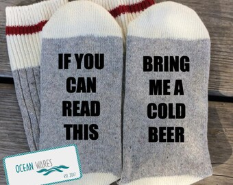 SUPER SOFT Novelty Word Socks, Bring me a cold beer, gift for him, beer gift, Word socks, novelty socks, personalized socks