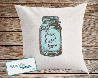 Home Sweet home, blue, mason jar, country decor, farmhouse decor,  home decor,  throw pillow, cushion cover,
