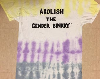 Abolish the Gender Binary Tie Dyed T-shirt