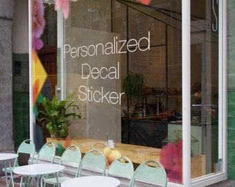 Personalized Custom Decal Sticker/ Photo Print/ Signs/ Logo decal/ work hour sticker for Window Showcase - Matt/Gloss/Mirror Stickers