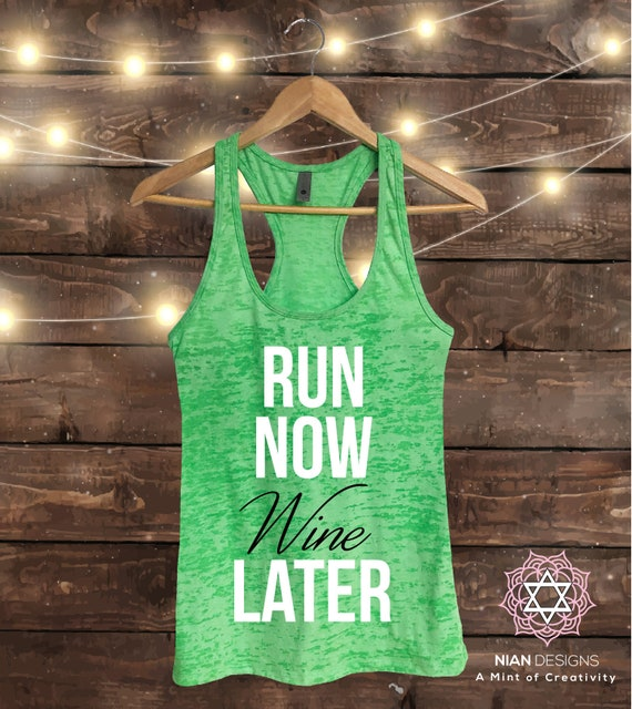 83f721d06448 Run Now WINE Later Workout tank top Muscle Tee Funny
