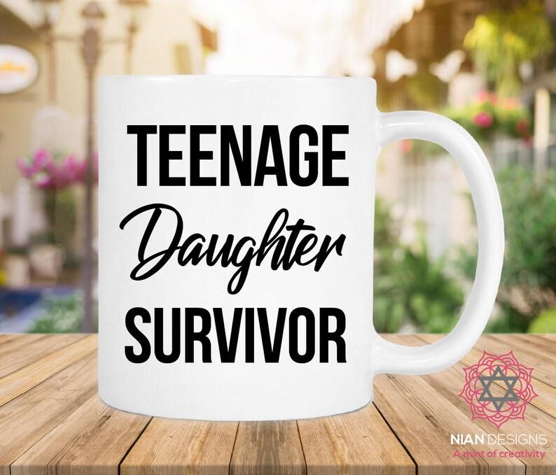 Teenage Daughter Survivor Mug Birthday Gift Daddy Gifts