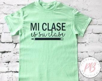 Mi Clase Es Su Clase Womens's Fashion Tee