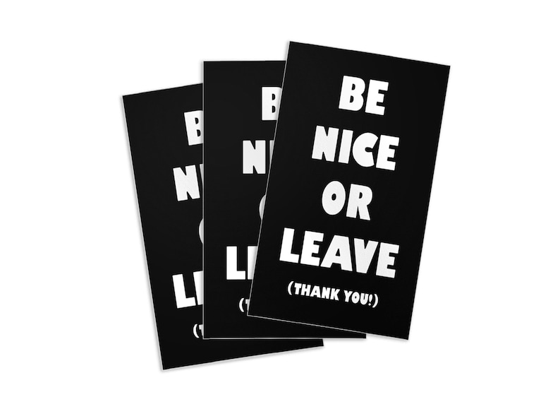Be Nice or Leave Stickers Set of 3 image 0