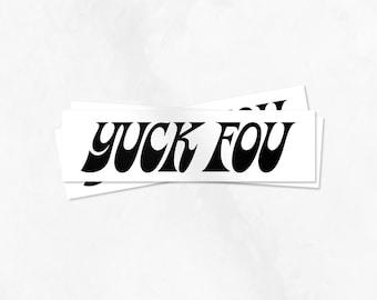 Yuck Fou Stickers (Set of 3)
