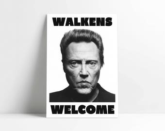 """Walkens Welcome Poster 11x17"""" or 24x36"""""""