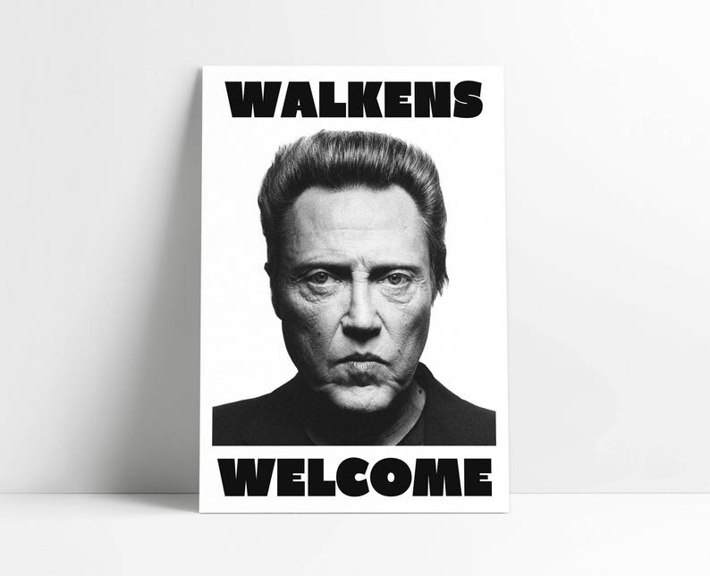 Walkens Welcome Poster 11x17 or 24x36 image 0