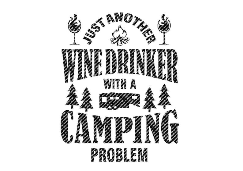 9aed38af Just Another Wine Drinker With A Camping Problem 5th Wheel | Etsy