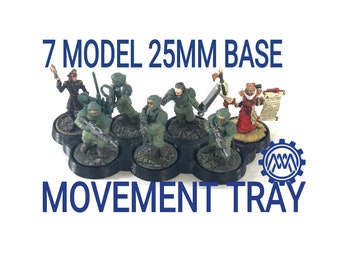 7 model 25mm base movement tray for Warhammer 40K and Age of Sigmar. Great for Imperial Guard, Necrons, Tau, Eldar, Ork, Cultists tyranids