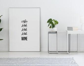 Poster: coffee blah blah blah wine, sw