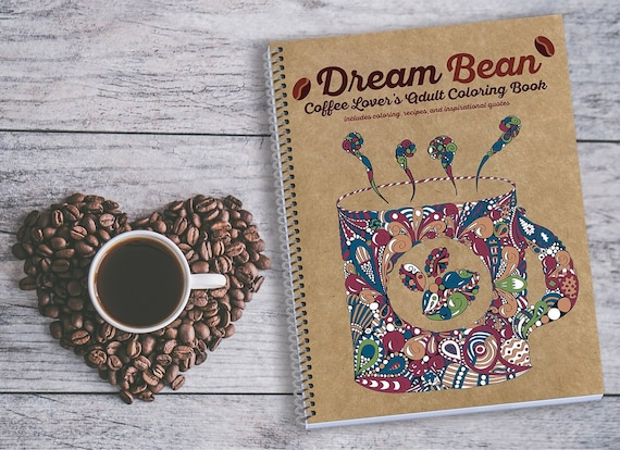 coffee coloring book recipes and quotes