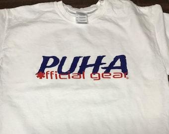 PUHA (Pick Up, Haul A**)