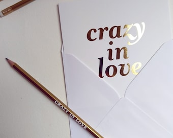 Gold Crazy in Love  card and matching pencil,   Valentines Day card.  Wedding card.  Engagement card.   I love you.