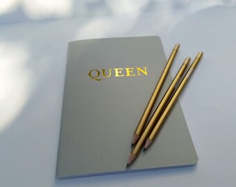 Queen A5 notebook in gold and grey  with three gold  pencils : Be More Beyonce. Queen. I Slay