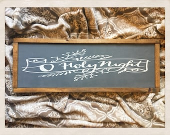 O Holy Night - Rustic, Farmhouse Style, Wood Framed Sign - Great addition to your Christmas home decor!