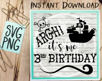 Pirate SVG, It's me 3rd Birthday SVG, Third Birthday svg, Pirate Ship svg, Pirate Theme svg, Three Year Old svg, Vector File, Svg for Cricut