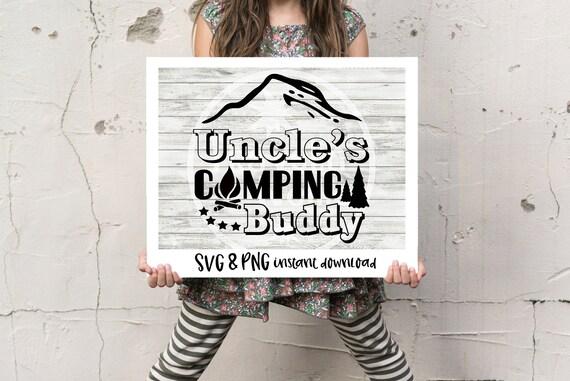 Uncle S Camping Buddy Svg Camping Svg Kid Camping Svg Etsy