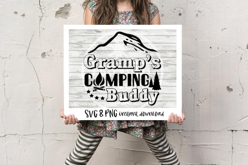 Camping SVG Svg for Cricut Adventure svg Explore svg Camp svg Gramp svg Kid Camping svg RV svg Gramp/'s Camping Buddy SVG Travel svg