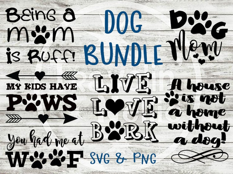 check out dd5a9 162fa SVG Bundle, (6), Dog SVG Bundle, Live Love Bark svg, Dog Mom svg, You Had  Me At Wolf svg, My Kids Have Paws svg, Being a Mom is Ruff svg
