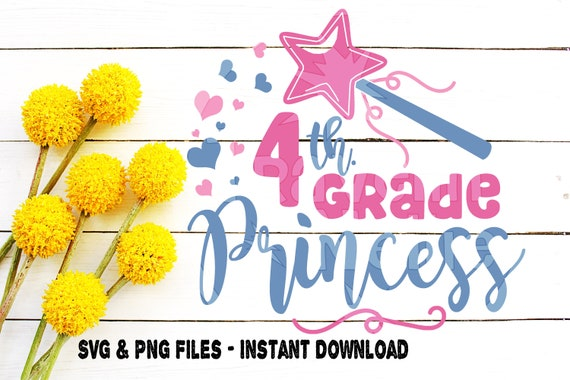 Back To School Svg 4thgrade Princess First Day Of School Etsy
