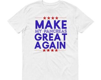 e55d765a Make My Pancreas Great Again Diabetic Short-Sleeve T-Shirt