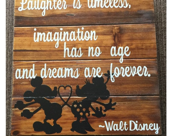 Walt Disney Quote Wall Sign (Laughter Is Timeless, Imagination Has No Age and Dreams Are Forever)