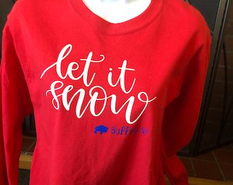 Let it Snow Buffalo, NY long sleeved red shirt.