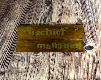 Wooden Pallet Sign - mischief managed