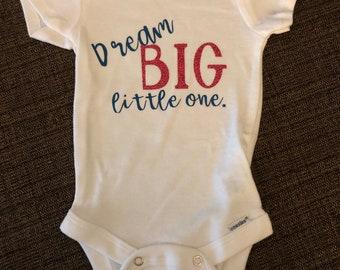 Dream Big Little One Bodysuit (SALE)