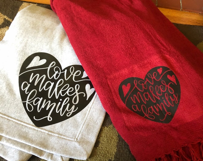 love makes a family blankets