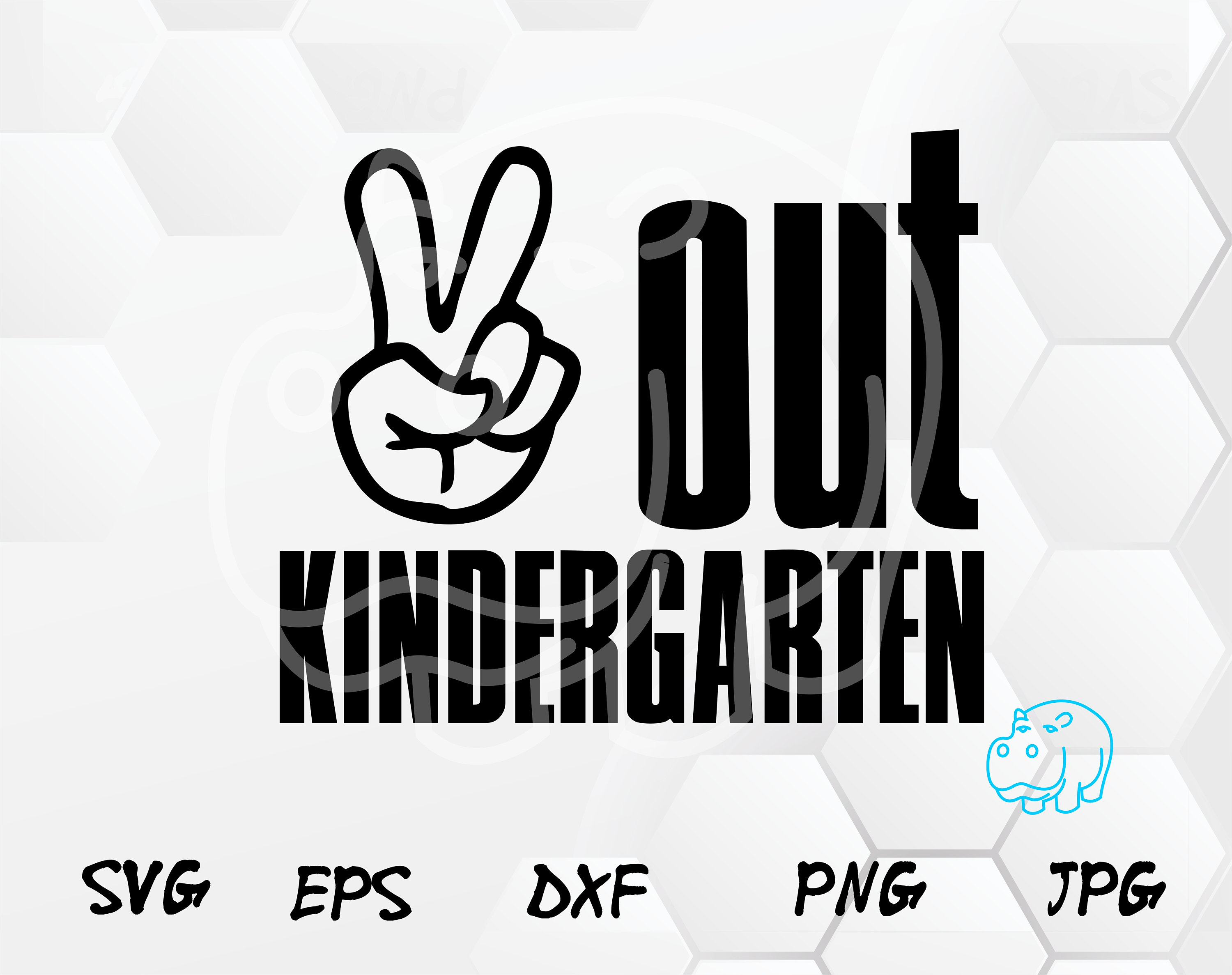 Peace Out Kindergarten End Of School Svg Last Day Of Etsy
