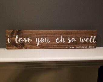 Dave Matthews Band handmade wood sign.