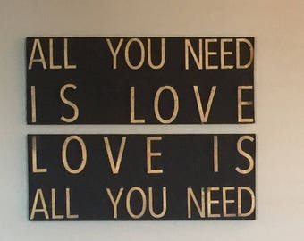 All you need is love 2 piece wood sign