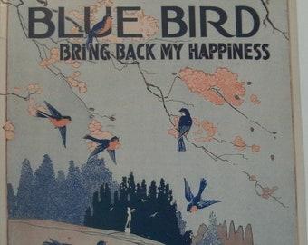 Blue Bird Bring Back My Happiness, sheet music by Geo. Graff Jr., Bert Grant, 1917, good shape, Vintage