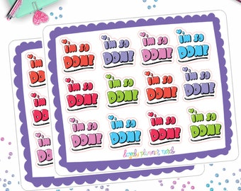 I'm So Done!  Colorful Lettering Stickers for your Planner