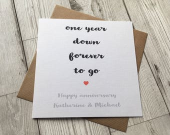 Personalised Beautiful & Simple Anniversary card ~ one year down forever to go ~ wedding ~ couples ~ anniversary