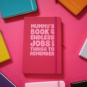 Mummy's Book Of Endless Jobs And Stuff To Remember A5 Personalised Notebook