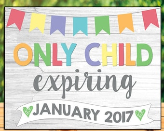 Only Child Expiring Pregnancy Announcement Chalkboard, Pastel Pregnancy Announcement Sign, Promoted To Big Sister Announcement Big Brother