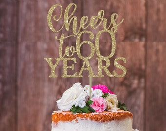 Cheers To 60 Years 60th Birthday Cake Topper Decoration Party Milestone Gold